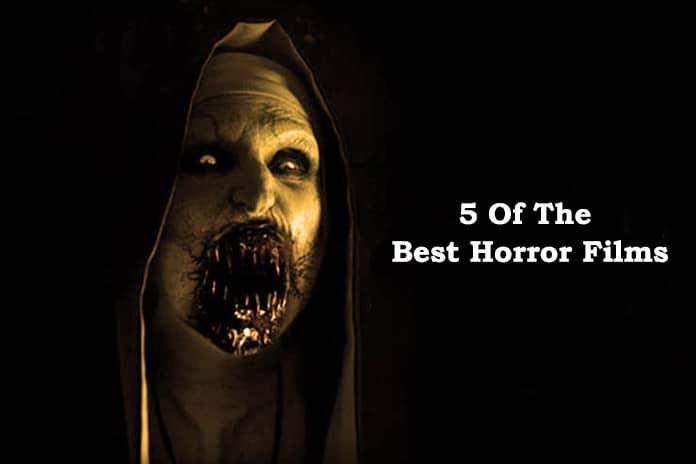 5 Of The Best Horror Films Yet