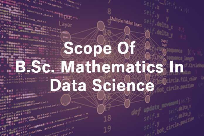Scope-Of-B.Sc.-Mathematics-In-Data-Science
